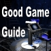 Good Game Guide
