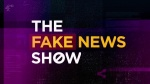 The Fake News Show